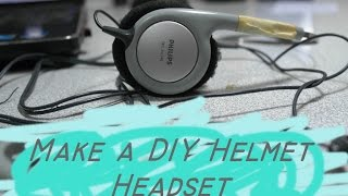 Do it Yourself : Make a Helmet Headset Using Old Headphone