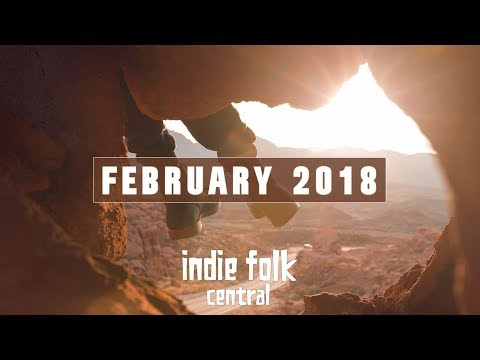 New Indie Folk; February 2018 MP3