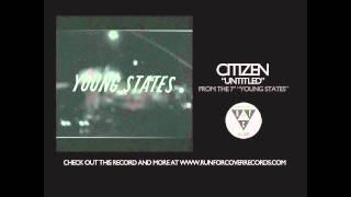 Watch Citizen Untitled video