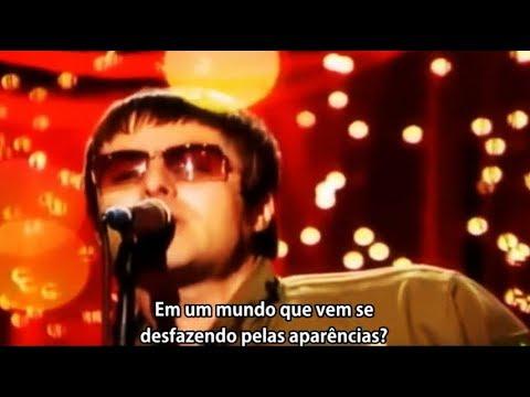 Oasis - Let There Be Love - Tradução / Legendado PT-BR - Live