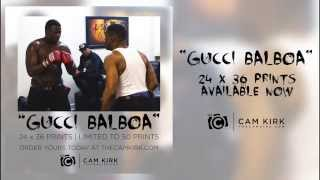 """Gucci Mane Video - """"Gucci Balboa"""" ( Gucci Mane Boxing Full Video ) Documented by Cam Kirk"""