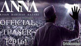 Anna Hazare Teaser [2016]