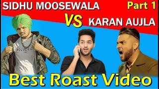 SIDHU MOOSEWALA vs KARAN AUJLA | Fight | Latest Punjabi songs Roast video | Prince Dhimann