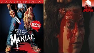 Maniac 4k 3-Disc Limited Edition - Review - (Blue Underground)