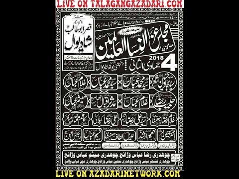 Live Majlis 4 Jamad Sani 2018 Shadiwal