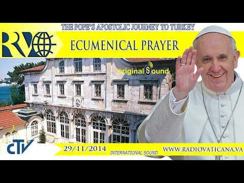 Pope Francis in Turkey - Ecumenical Prayer - 2014.11.29