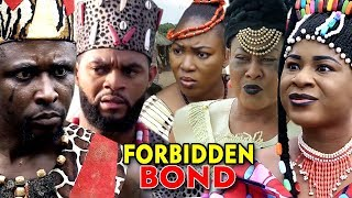 "New Movie Alert ""FORBIDDEN BOND"" Season 3&4 - (Destiny Etiko) 2019 Latest Nollywood Epic Movie"