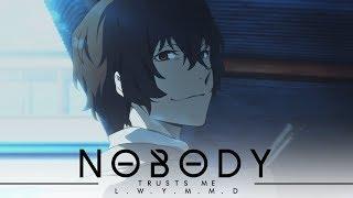 Dazai Osamu   Nobody Trusts Me