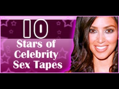 10 Stars of Celebrity Sex Tapes. 10 Stars of Celebrity Sex Tapes