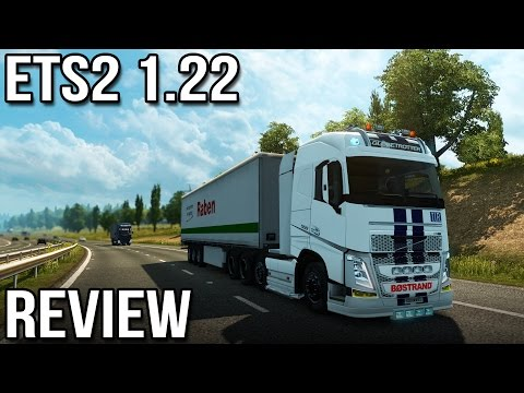 ETS2 1.22 Review (Euro Truck Simulator 2)