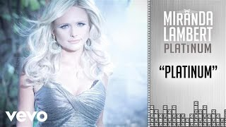 Miranda Lambert Platinum Audio