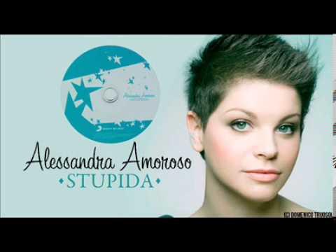 Alessandra Amoroso – Stupida (Full Album)