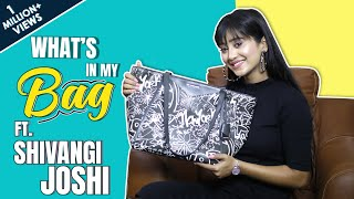 What's In My Bag With Shivangi Joshi | Bag Secrets Revealed