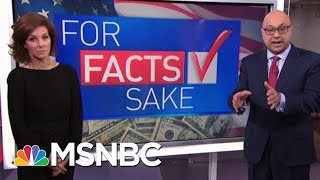 For Fact's Sake: Why Does President Trump Exaggerate Economic Success? | Velshi & Ruhle | MSNBC