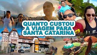 Quanto custou a viagem para Santa Catarina
