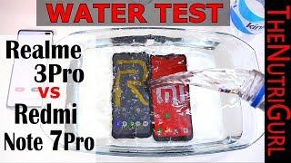 Redmi Note 7 Pro Vs RealMe 3 Pro - Water Test
