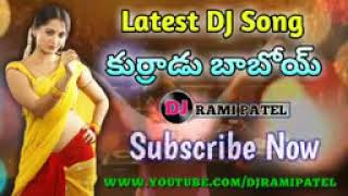 kurradu baboi telugu movie dj song hard bass remix by dj rami patel
