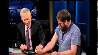 "Bill Maher ""Zach I thought We Might..."""