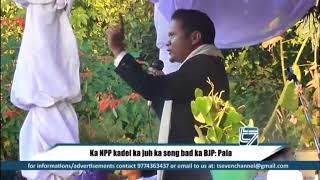 Download video Ka NPP kadei ka juh ka seng bad ka BJP   Pala