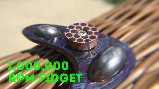 1,000,000 RPM Fidget Spinner