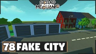 Row House + Garages | Fake City #2  (Scrap Mechanic #78)