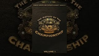 This Is Forty - WWE History of the WWE Championship Vol 1