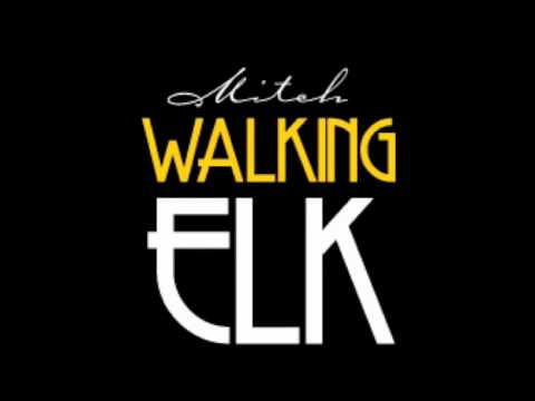 Mitch Walking Elk - Ain't no simple thing