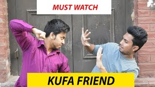 Kufa Friend | The Disaster Friend | Bangla Funny Video | We The Breakers