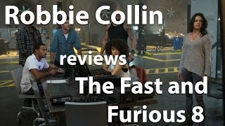 Robbie Collin reviews Fast and Furious 8