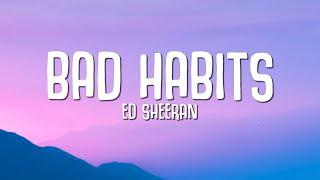 Download lagu Ed Sheeran - Bad Habits (Lyrics)
