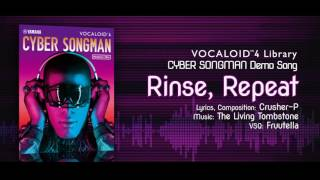 【CYBER SONGMAN】Official Demo Rinse, Repeat