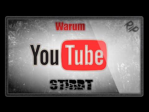Warum Youtube Stirbt [IRT #3]