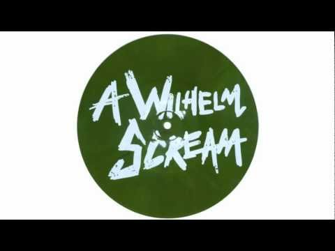 A Wilhelm Scream Song Lyrics | MetroLyrics