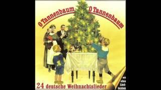 O Tannenbaum O Tannenbaum 24 Deutsche Weihnachtslieder Das Komplette Album