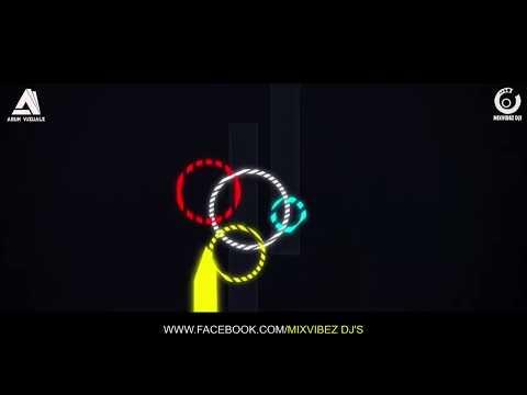 YARIGE BEKU E LOKHA _ REMIX_DJ ABHI & DJ NITHESH___AruN Visuals