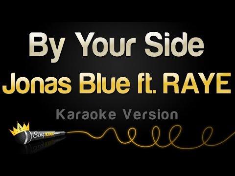 Jonas Blue ft. RAYE - By Your Side (Karaoke Version)