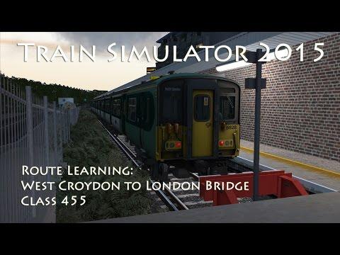Train Simulator 2015 - Route Learning: South London Network 4 - West Croydon to London Bridge