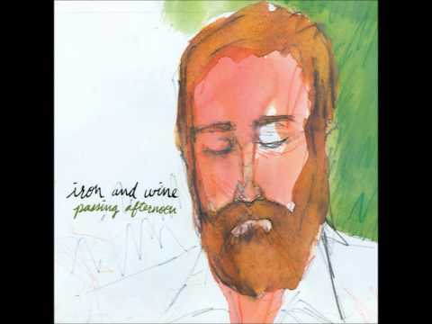 Iron & Wine - Dearest Forsaken