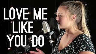 Download Lagu Love Me Like You Do Ellie Goulding - Lia Marie Johnson Cover Gratis STAFABAND