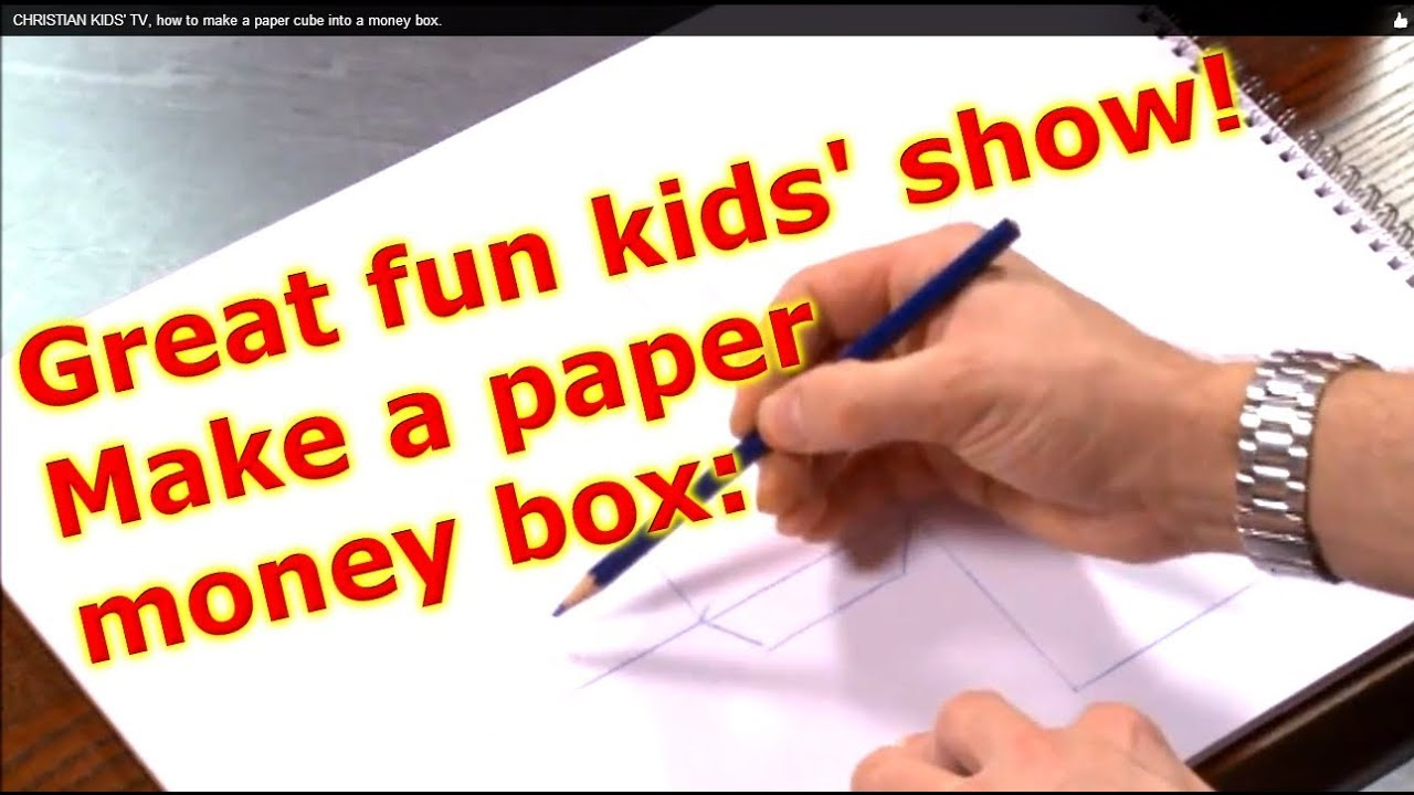 Kids show video clip how make a paper cube money box for Crafts that make the most money