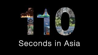 TOUR OF ASIA: 110 Days in 110 Seconds