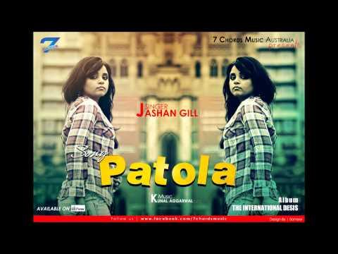 Patola - Jashan Gill [full Songs] [2012] [7chords Music] The International Desis video