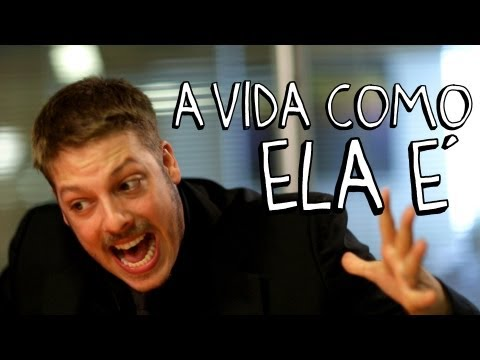 A VIDA COMO ELA 