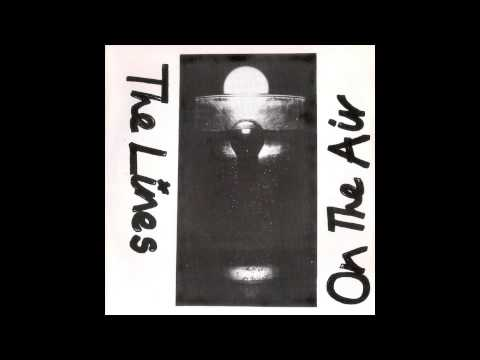 The Lines - Not Through Windows