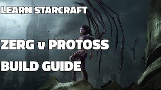 Learn Starcraft - Zerg v Protoss Build Order! (Updated 2018)