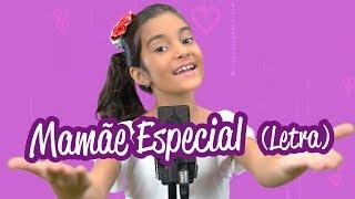 Mamãe Especial - Yasmin Verissimo - Música dia das mães 2 letra (lyric)