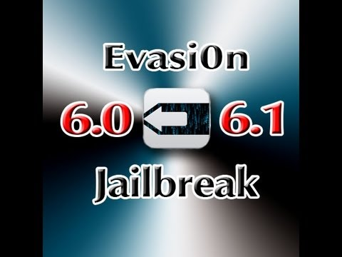 Evasion - How to Jailbreak iOS 6.0/6.1 Untethered - iPhone 5/4s/4/3gs   iPod 5/4   iPad 4/3/mini