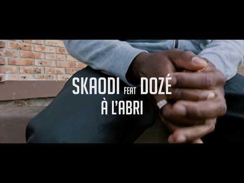 Skaodi - A L'abri Feat. Dozé