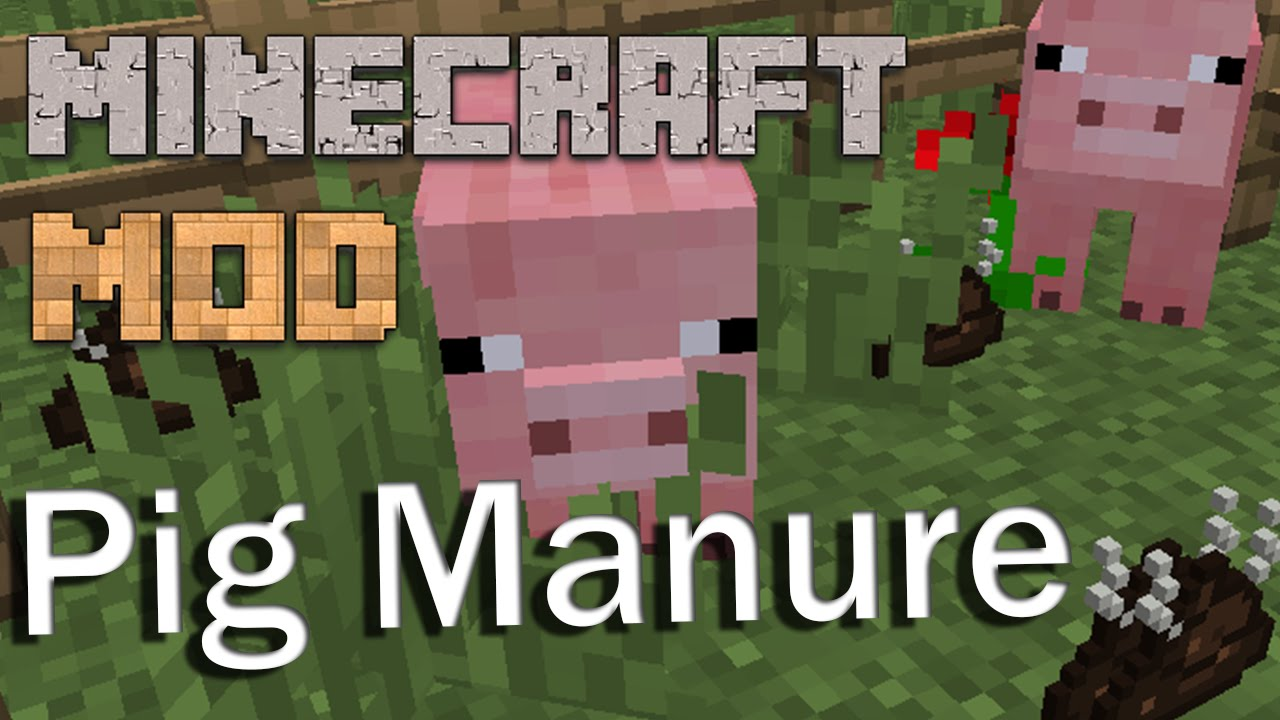 [1.8/1.7.10] Pig Manure - свинячий помёт!..