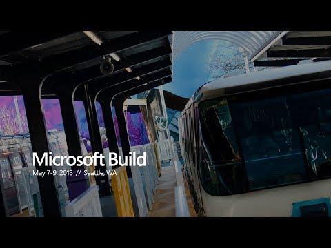 Microsoft Build 2018  Vision Keynote
